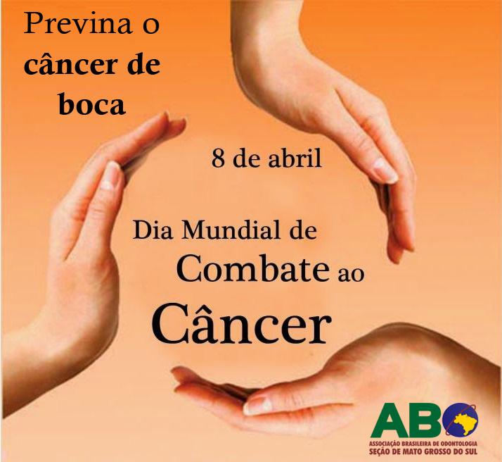 8 de abril – Dia Mundial de Combate ao Câncer
