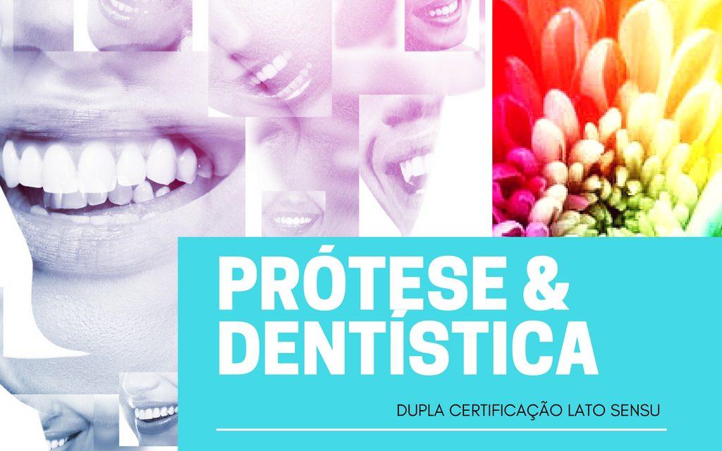 ESPECIALIZAÇÃO PRÓTESE E DENTÍSTICA (Dupla Certificação)